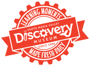 Santa Maria Valley Discovery Museum Learning Monments Made Fresh Daily