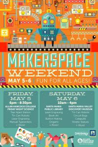 Makerspace Weekend